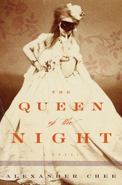 02-the-queen-of-the-night-alexander-chee