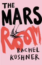 rachel-kushner-the-mars-room