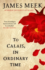 to-calais-in-ordinary-time-hardback-cover-9781786896742